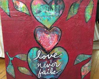 Love Never Fails, mixed media painting on cradled wood