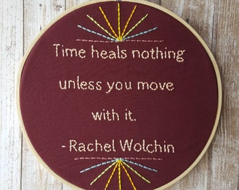 Move with Time - Embroidery Hoop Art
