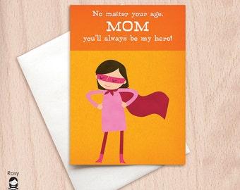 Super Hero Mom - You'll Always Be My Hero - Mom Birthday Greeting Card