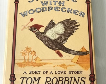 Inscribed Second Edition Still Life With Woodpecker by Tom Robbins