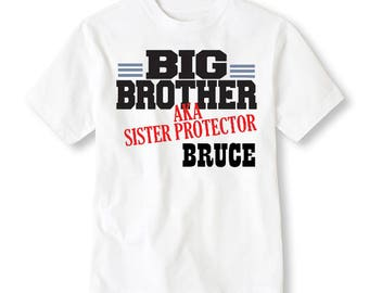 Big Brother Aka Sister Protector Personalized Shirt - Sibling Shirt - Big Brother Shirt - Promoted To Big - Birth Announcement - New Baby