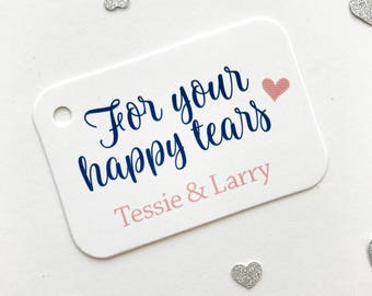 For Your Happy Tears Tags, Wedding Favor Tags, Small Wedding Favor Tags (RR-266)