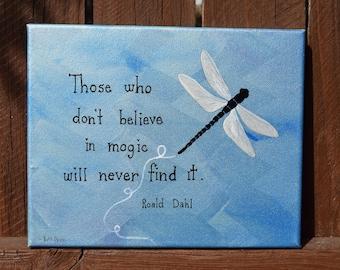 Unique Roald Dahl Magic Verse Dragonfly Painting on 8x10 Canvas