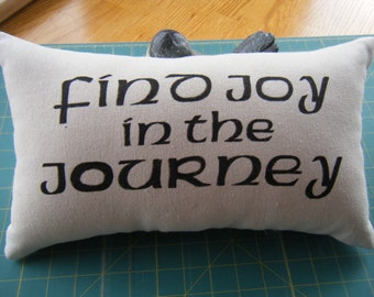 Pillow - find Joy in the journey