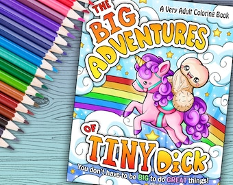 The Big Adventures of Tiny Dick - Adult Coloring Book 30 pages - Printable Instant Download PDF