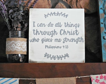 Philippians 4:13 I can do all things wood sign