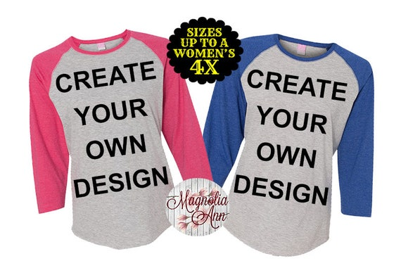 Create Your Own Design Women's Baseball Raglan Tshirt, Plus Size Baseball Raglan, Custom Design Shirt, Plus Size Tshirt, Plus Size Clothing