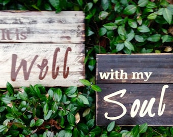 """Wood Sigb, Rustic, Distressed Reclaimed Wood Sign, """"It is Well with my Soul"""" set"""