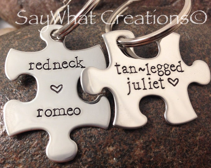 Custom Hand Stamped Couples His/Her Puzzle Piece Key Chains SET OF TWO  Redneck Romeo and Tan-Legged Juliet
