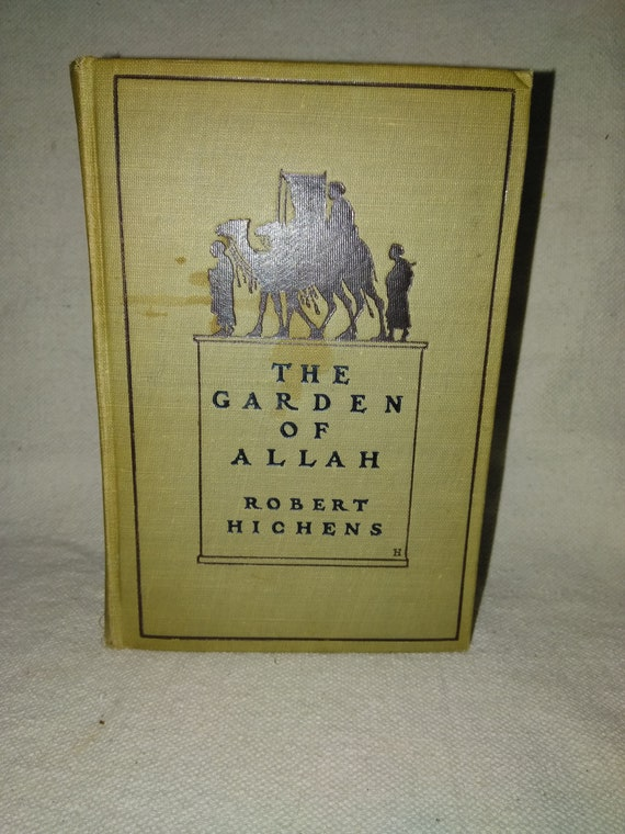 1904 first edition The Garden Of Allah by Robert Hichens
