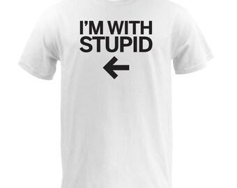 I'm With Stupid (Left) - White
