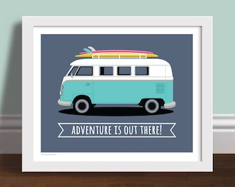 Adventure Is Out There! - Campervan Surfboard Quote Art Print Poster