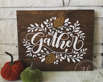 Gather Wood Sign - Pinecones