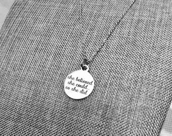 Graduation Gift Graduation Jewelry She Believed She Could So She Did Inspirational Necklace Friendship Necklace Motivational Gift For Her