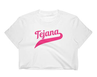 Tejena Crop Top , Pink Tejana, Tejana Gift, Tex Mex Gift, Gift For Her ,Texas Pride , Mom Gift, Girlfriend GIft