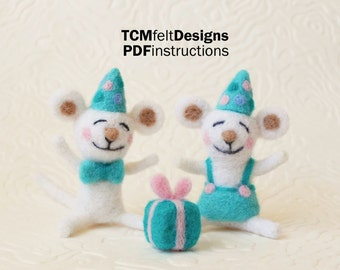 PDF Party Time Mice Needle Felting Instructions, Advanced Beginner/Intermediate Level Fiber Art