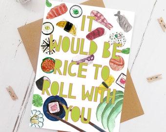 Sushi Card - Sushi Print - Sushi Wall Art - It would be rice to roll with you -  Fun Sushi Print-Sushi Pattern Print - Watercolour sushi