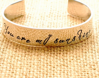 Hand Stamped Bracelet - You are my sunshine - Adjustable Cuff