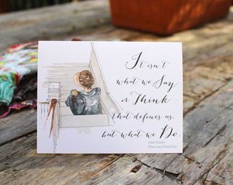 """Jane Austen Elinor Sense and Sensibility Greeting Card - """"It isn't what we say or Think, but what we do"""" Quote Card Friend Watercolor Card"""