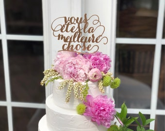 Wedding Cake Topper in French - You Are The Best Thing Cake Topper  - Vous êtes la Meilleure Chose - French Cake Topper - Parisian Theme