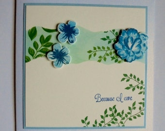Blue flowers because I care card. Any occasion card. Special someone card.