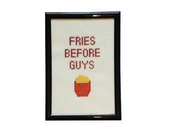 Fries Before Guys framed cross stitch