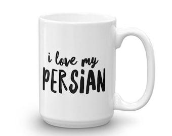 I Love My Persian Cat Mug