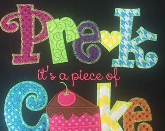 Pre-K or any Grade is a piece of cake Teacher Applique Blingy T-Shirt