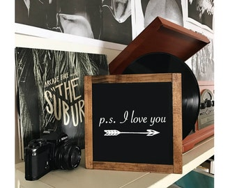P.S. I love you Framed Hand Painted Rustic Wood Sign Distressed  Wall Decor, Anniversary Wedding Valentine Gift, Valentine Decor Arrow #155