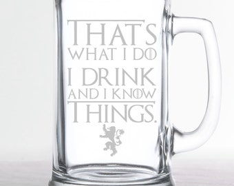 Game of Thrones - I Drink and I Know Things - Etched Beer Mug