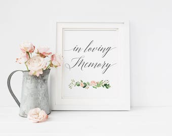 In Loving Memory Wedding Sign, Wedding Memorial Sign, Loving Memory Sign, Remembrance Sign, Wedding Printable, Instant download #MG001