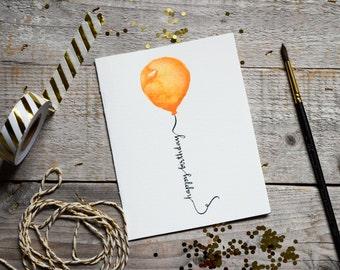 Watercolor Happy Birthday Card, Balloon Card, Card for Birthday, Handmade Happy Birthday Card, Greeting Card, Orange