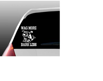 Wag More Bark Less Car Window Decal