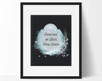 Snowflakes are Kisses From Heaven Printable, Snowflake Decor, Winter Art Print, Christmas Art Print, 8 x 10 Instant Download