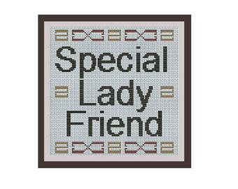 Special Lady Friend Counted Cross Stitch Pattern. Quote Pattern. PDF Instant Download. Big Lebowski. Art. Text Cross Stitch Pattern