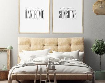 Good Morning Handsome,Hello There Sunshine,Good Morning Print,Gorgeous,Couple Print,Bedroom Wall Art,Modern Minimalist Typography Art