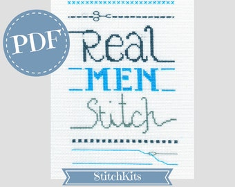 Real Men Stitch,Cross Stitch Pattern, Sampler PDF File