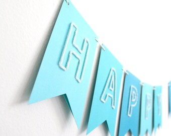 Embroidered Birthday Banner - Happy Birthday - Shades of Blue - Embroidered Text Bunting Flag Banner for Birthday Party