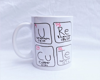 U're Cute Periodic Table Coffee Mug - Chemistry Elements - Valentines Day - FREE UK Delivery - Worldwide Shipping - Science