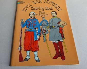 Civil War Uniforms Coloring Book by Peter F. Copeland, Dover Books 1977, Military Coloring Book America 1861-1865, Costume Research