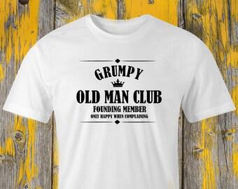 Grumpy club t-shirt, Grumpy old man t-shirt, Grumpy Grandad T-shirt, Grumpy print T-shirt, Crabby old man T-shirt, Tetchy and Testy T-shirt.