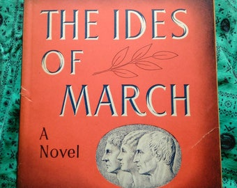The Ides of March by Thorton Wilder First Edition