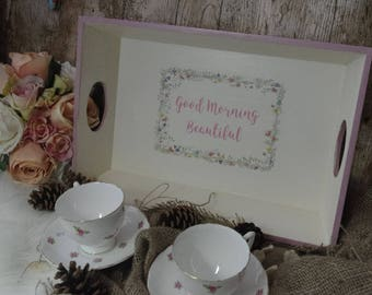 Hand Painted Cute Pastel Coloured Good Morning Beautiful Breakfast/ Time for Tea Trays. Home/Garden/ Gift/Anniversary/ Special Occasion.