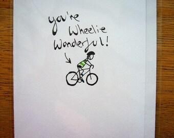 Cyclist Greetings Card - You're Wheelie Wonderful - Bike Card - Stickman Birthday Card - Sports Card - Cycling Birthday - Bicycle Card