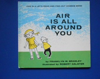 Air is All Around You, a Vintage Children's Book Franklyn M. Branley