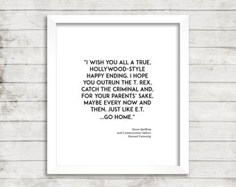 Speilberg, Harvard Commencement, 2016, College, Quote, Typography, Wall Art, Clean, Simple, Hollywood, E.T., Movies, Dorm Room