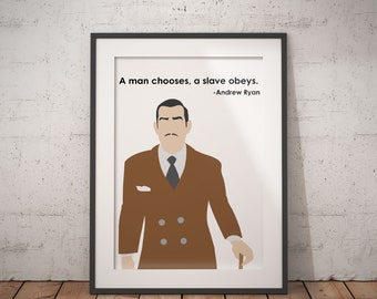 A Man Chooses, A Slave Obeys Poster, Andrew Ryan, Bioshock, Rapture, Quote, Print, 2K