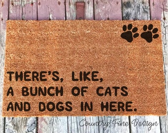 There\u0027s Like a Bunch of Cats and Dogs in Here Doormat Cat Doormat Funny & Cat doormat | Etsy