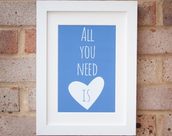All You Need - Giclée print