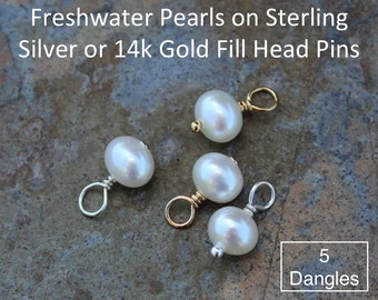 Five (5) 5mm - 6mm white freshwater potato pearl charms drops - Sterling silver or 14k gold filled wire wrapped dangles - jewelry supply